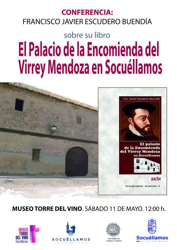 """Imagen Conferencia """"El Palacio de la Encomienda del Virrey Mendoza en Socuéllamos"""", por Javier E"""